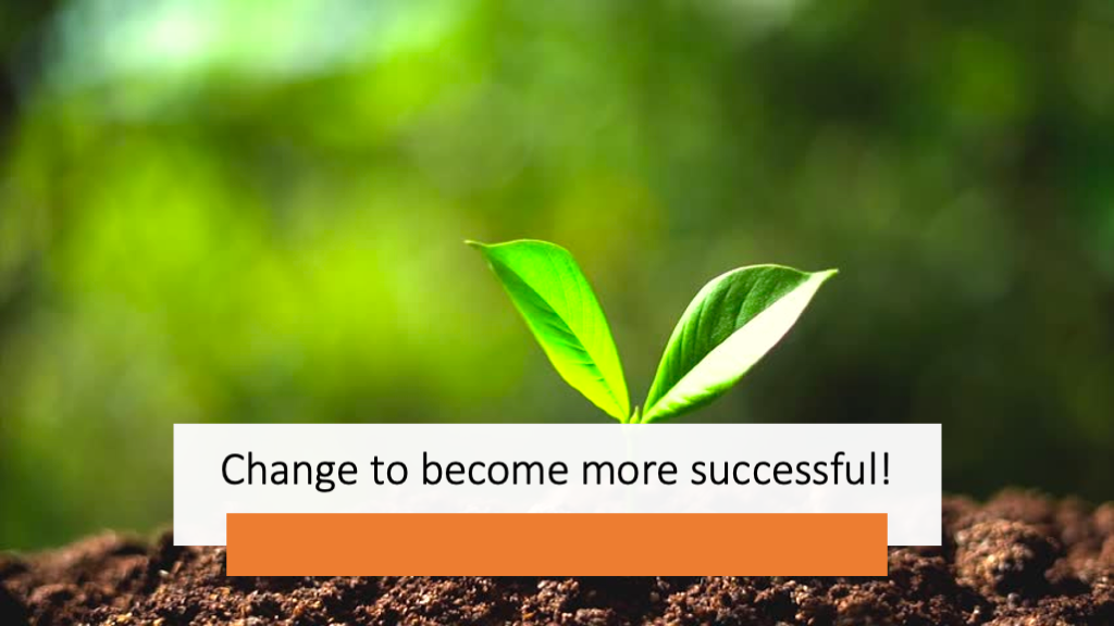 image from Change to become more successful!